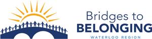 Bridges To Belonging Waterloo Region